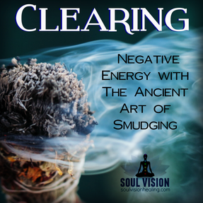clearing Negative Energy With The Ancient Art Of Smudging