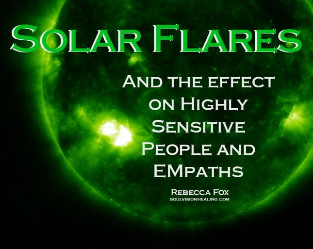 Solar Flares and Sensitives/Empaths
